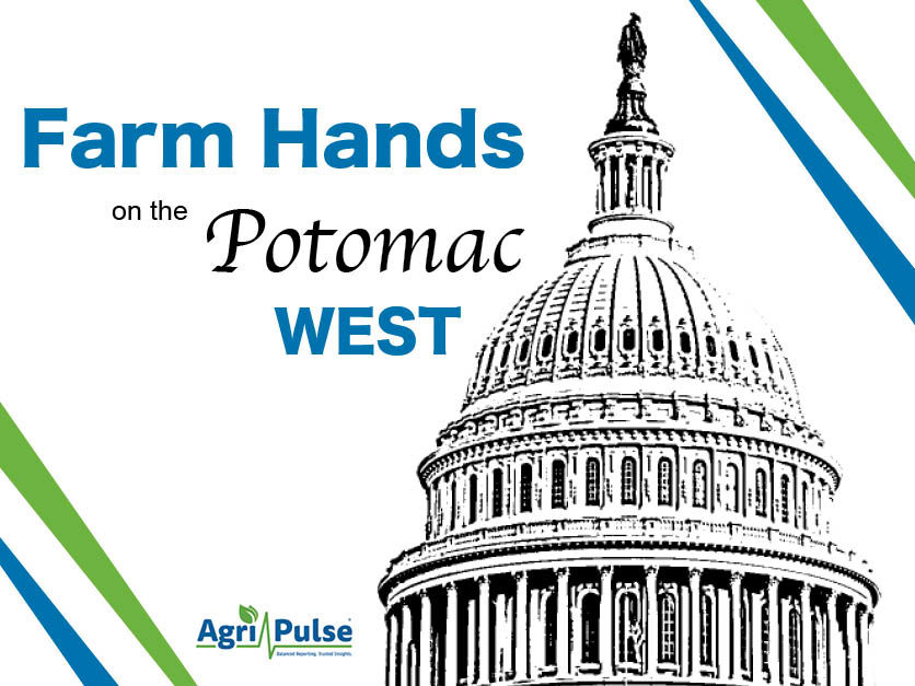 Farm Hands West: Two confirmed to the State Water Resources Board. - Agri-Pulse