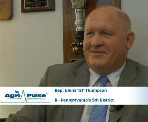 Feature: Now in his fourth term, Pennsylvania Republican Glenn Thompson has worked his way into a position of leadership on the House Agriculture Committee. In this video, he tells Agri-Pulse what he wants to accomplish in that committee and in Congress.